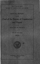 Annual Report of the Chief of the Bureau of Construction and Repair to the Secretary of the Navy for the Fiscal Year Ending