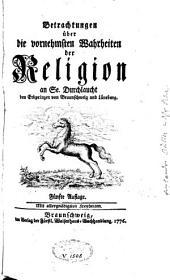 Betrachtungen über die vornehmsten Wahrheiten der Religion: Band 1