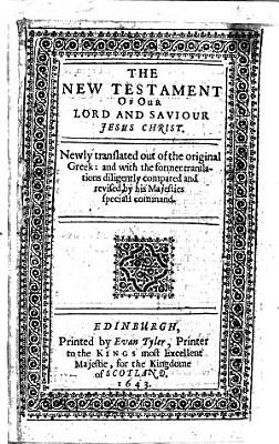 The New Testament of Our Lord and Saviour Jesus Christ  Etc PDF
