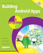 Building Android Apps in easy steps, 2nd edition: Covers App Inventor 2