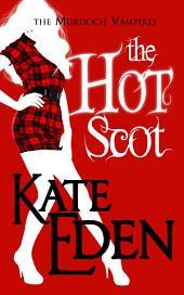 The Hot Scot: The Murdoch Vampires