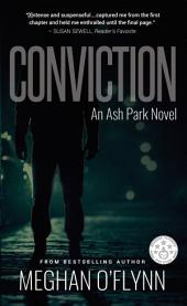Conviction: An Ash Park Novel