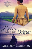 Download Delia and the Drifter Book