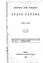 British and Foreign State Papers: Volume 31