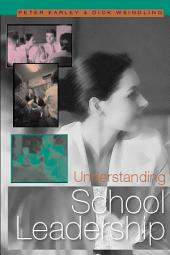 Understanding School Leadership