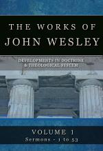 The Works of John Wesley, Volume 1