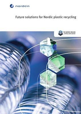 Future solutions for Nordic plastic recycling