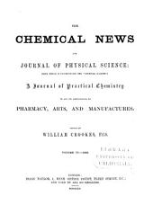 The Chemical News and Journal of Industrial Science: Volume 6