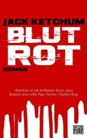 Blutrot: Roman