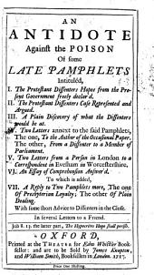 An antidote against the poison of some late pamphlets ... In several letters to a friend. [Signed: A. B., i.e. Matthew Hole.]