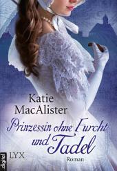 Prinzessin ohne Furcht und Tadel