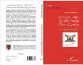 Le royaume du Moronou Côte d'Ivoire: Une symphonie inachevée