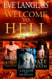 Welcome to Hell (3 in 1): Demon Paranormal Romance