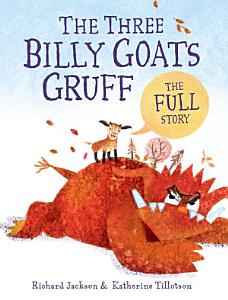 The Three Billy Goats Gruff   the FULL Story PDF