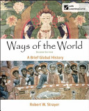 Loose leaf Version for Ways of the World  A Brief Global History  Combined Volume