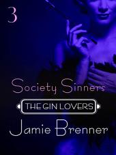 The Gin Lovers #3: Society Sinners