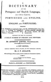 A Dictionary of the Portuguese and English Languages: English and Portuguese