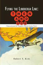 Flying the Lindbergh Line