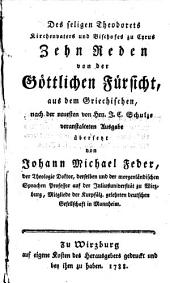 Des seligen Theodorets, Kirchenvaters und Bischofes zu Cyrus Zehn Reden von der Göttlichen Fürsicht