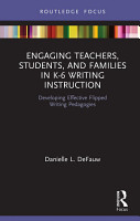 Engaging Teachers  Students  and Families in K 6 Writing Instruction PDF