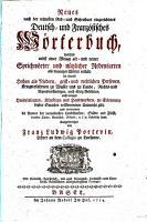 Neues nach der reinesten Red  und Schreibart eingerichtetes Deutsch  und Franz  sisches W  rterbuch0 PDF