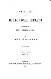 Critical and Historical Essays: Contributed to the Edinburgh Review, Volume 2