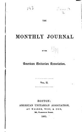 The Monthly Journal of the American Unitarian Association PDF
