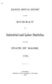 Annual Report of the Bureau of Industrial and Labor Statistics...: Volume 8