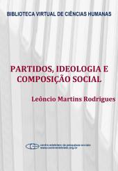 Partidos, ideologia e composição social: um estudo das bancadas partidárias na câmara dos deputados