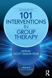 101 Interventions In Group Therapy Book PDF
