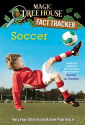 Soccer: A Nonfiction Companion to Magic Tree House Merlin Mission #24: Soccer on Sunday