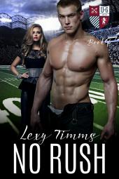 No Rush: Sport Romance Football vs Athletics New Adult Romance