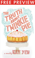 The Truth About Twinkie Pie  FREE PREVIEW  First 15 Chapters  PDF