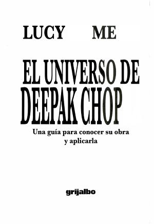 El Universo De Deepak Chopra