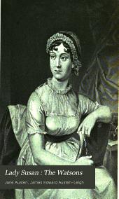 Lady Susan : The Watsons: Volume 3