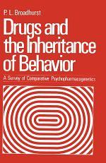 Drugs and the Inheritance of Behavior