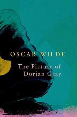 The Picture of Dorian Gray  Legend Classics  PDF