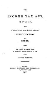 The income tax act, with intr. by J. Paget