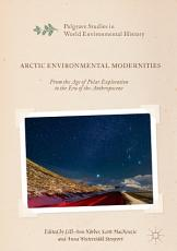 Arctic Environmental Modernities PDF