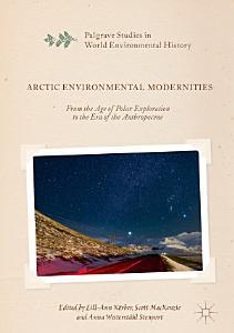Arctic Environmental Modernities