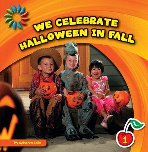 We Celebrate Halloween in Fall
