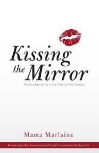 Kissing The Mirror
