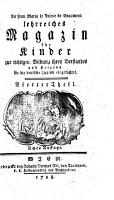 Der Frau Maria le Prince de Beaumont lehrreiches Magazin f  r Kinder zur richtigen Bildung ihres Verstandes und Herzens f  r die deutsche Jugend eingerichtet PDF