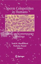 Sperm Competition in Humans: Classic and Contemporary Readings