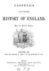 John Cassell's illustrated history of England. The text, to the reign of Edward i by J.F. Smith; and from that period by W. Howitt: Volume 3