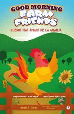 Good Morning Farm Friends: Buenos días amigos de la granja