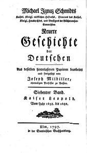 Geschichte der Deutschen: Kaiser Leopold : Vom Jahr 1658. bis 1686. 12