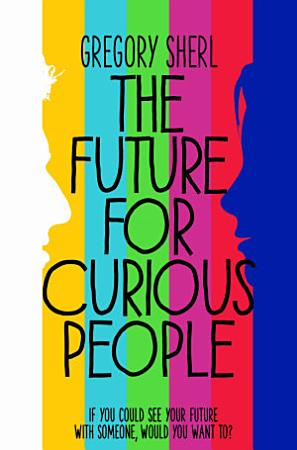 The Future for Curious People PDF
