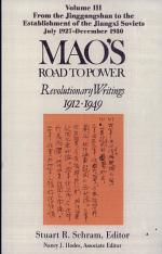 Mao's Road to Power: From the Jinggangshan to the establishment of the Jiangxi Soviets, July 1927-December 1930