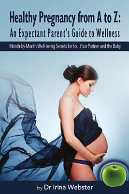 Healthy Pregnancy From A To Z PDF